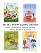The M.C. Beaton Regency Collection eBook by M.C. Beaton