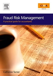 Fraud Risk Management: A practical guide for accountants ebook by Turner, Catherine