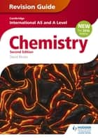 Cambridge International AS/A Level Chemistry Revision Guide 2nd edition eBook by David Bevan