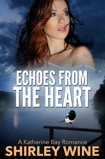 Echoes From The Heart ebook by Shirley Wine