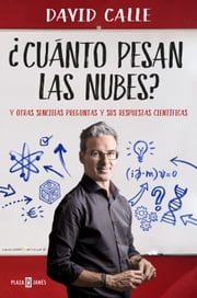 ¿Cuánto pesan las nubes? ebook by David Calle