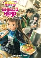 The Rising of the Shield Hero Volume 18 ebook by Aneko Yusagi