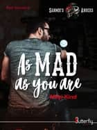 As Mad as you are - Sanmdi's Angers #1 eBook by Milyi Kind