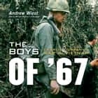 The Boys of '67 - Charlie Company's War in Vietnam audiobook by