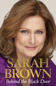 Behind the Black Door ebook by Sarah Brown