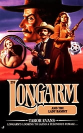 Longarm 270: Longarm and the Lady Bandit ebook by Tabor Evans