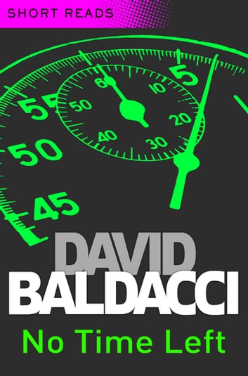 No Time Left: Short Reads ebook by David Baldacci