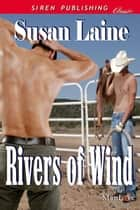 Rivers of Wind ebook by Susan Laine