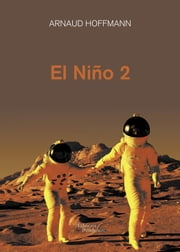El Niño 2 eBook by Arnaud Hoffmann