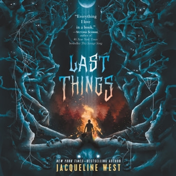 Last Things audiobook by Jacqueline West