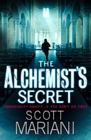 The Alchemist's Secret (Ben Hope, Book 1) ebook by Scott Mariani