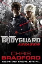 Bodyguard: Assassin (Book 5) ebook by Chris Bradford