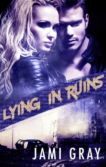 Lying In Ruins (Fate's Vultures, #1) ebook by Jami Gray