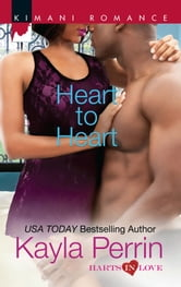 Heart to Heart ebook by Kayla Perrin
