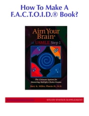 How To Make A F.A.C.T.O.I.D.® Book? (Study System Supplement) ebook by Mary Miller
