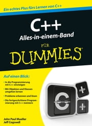 C++ Alles in einem Band für Dummies ebook by John Paul Mueller, Jeff Cogswell, Jutta Schmidt