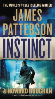 Instinct (previously published as Murder Games) 電子書 by James Patterson, Howard Roughan