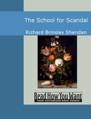 The School For Scandal ebook by Sheridan,Richard Brinsley