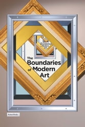 The Boundaries of Modern Art ebook by Richard Pooler