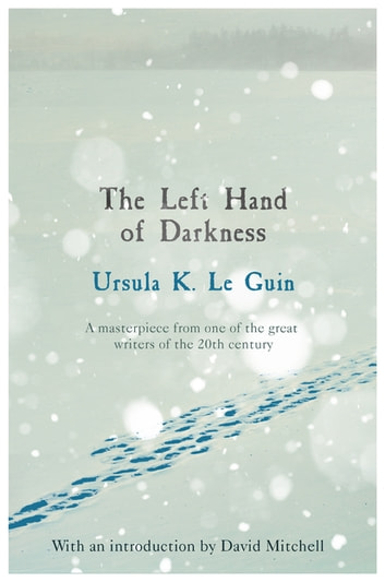 The Left Hand of Darkness ebook by Ursula K. Le Guin