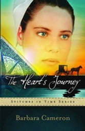 The Heart's Journey - Stitches in Time Series #2 ebook by Barbara Cameron