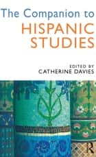 The Companion to Hispanic Studies ebook by Catherine Davies