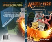Angel of Fire - Book One of Zach's Story ebook by Wendy Ann Milton