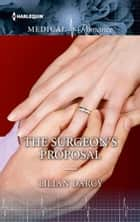 The Surgeon's Proposal ebook by Lilian Darcy