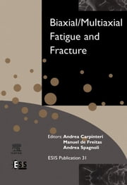 Biaxial/Multiaxial Fatigue and Fracture ebook by Kobo.Web.Store.Products.Fields.ContributorFieldViewModel