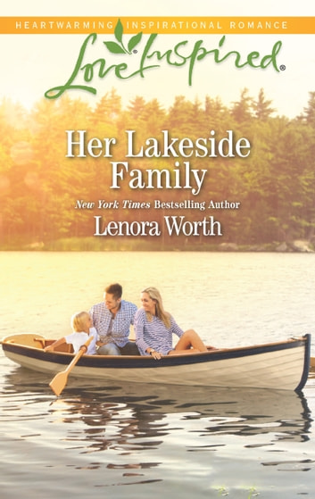 Her Lakeside Family 電子書 by Lenora Worth