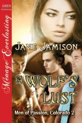 A Wolf's Lust ebook by Jane Jamison