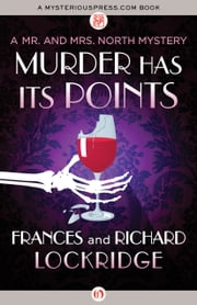 Murder Has Its Points ebook by Frances Lockridge,Richard Lockridge