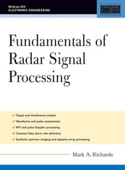 Fundamentals of Radar Signal Processing ebook by Mark A. Richards