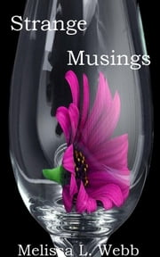Strange Musings ebook by Melissa L. Webb