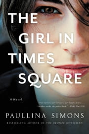 The Girl in Times Square - A Novel ebook by Paullina Simons