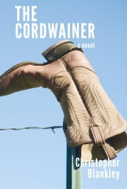The Cordwainer ebook by Christopher Blankley