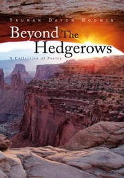 Beyond The Hedgerows ebook by Truman Dayon Godwin