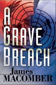 A Grave Breach ebook by James Macomber