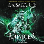 Boundless - A Drizzt Novel audiobook by R. A. Salvatore