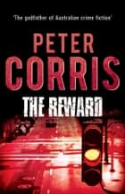 The Reward ebook by Peter Corris