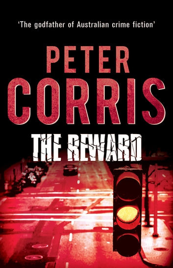 The Reward - Cliff Hardy 21 ebook by Peter Corris