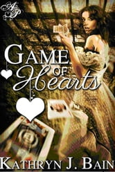 Game of Hearts ebook by Kathryn J. Bain