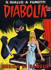 DIABOLIK (44): Musica di sangue ebook by Angela e Luciana Giussani
