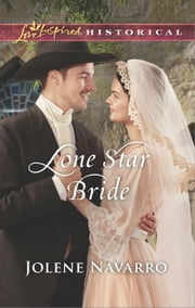 Lone Star Bride ebook by Jolene Navarro