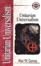 Unitarian Universalism ebook by Alan W. Gomes