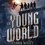 The Young World audiobook by Chris Weitz