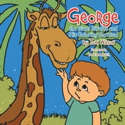 George the Giant Giraffe and His Coloring Carnival ebook by Tom Wilson