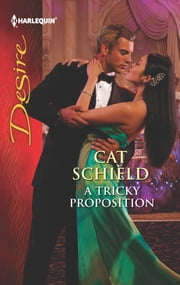 A Tricky Proposition ebook by Cat Schield