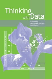 Thinking With Data ebook by Marsha C. Lovett,Priti Shah