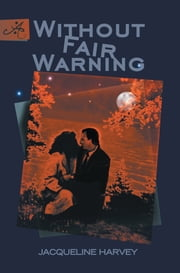 Without Fair Warning ebook by Jacqueline Harvey